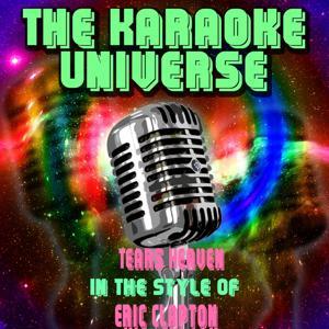 Tears Heaven (Karaoke Version) [in the Style of Eric Clapton]