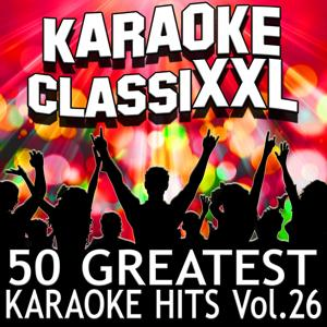 50 Greatest Karaoke Hits, Vol. 26 (Karaoke Version)