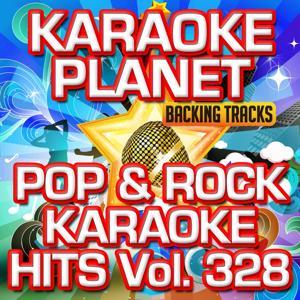 Pop & Rock Karaoke Hits, Vol. 328 (Karaoke Version)
