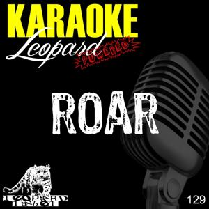 Roar (Karaoke Version) (Originally Performed By Katy Perry)