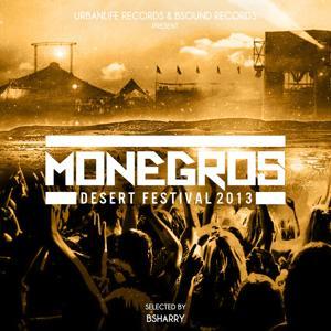 Monegros - Desert Festival 2013 (Selected By Bsharry)
