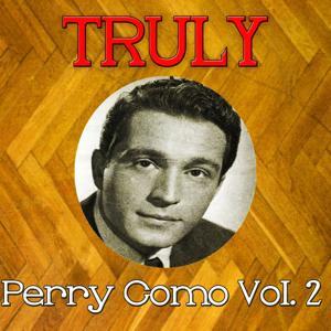 Truly Perry Como, Vol. 2