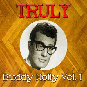 Truly Buddy Holly, Vol. 1