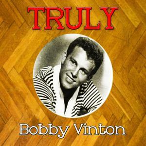 Truly Bobby Vinton