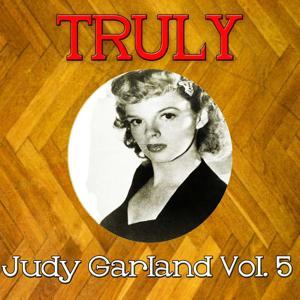Truly Judy Garland, Vol. 5