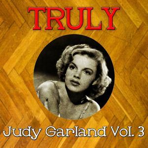 Truly Judy Garland, Vol. 3