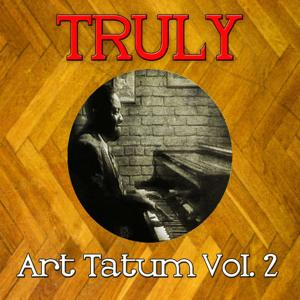 Truly Art Tatum, Vol. 2