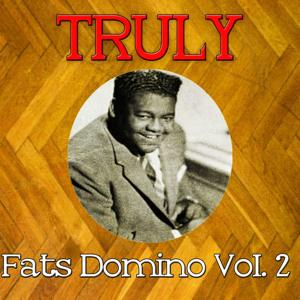 Truly Fats Domino, Vol. 2