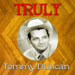 Truly Tommy Duncan