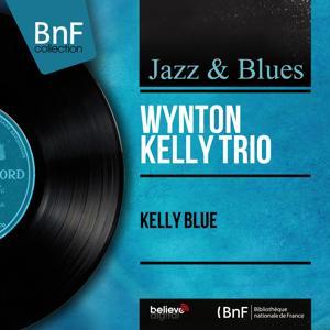 Kelly Blue (Mono Version)