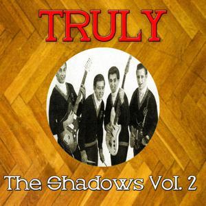Truly The Shadows, Vol. 2