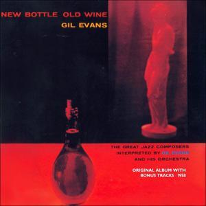 New Bottle Old Wine (Original Album Plus Bonus Tracks 1958)