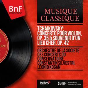 Tchaikovsky: Concerto pour violon, Op. 35 & Souvenir d'un lieu cher, Op. 42