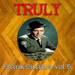 Truly Frank Sinatra, Vol. 5