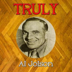 Truly Al Jolson