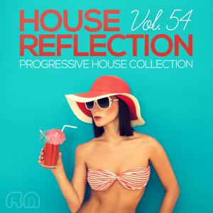 House Reflection - Progressive House Collection, Vol. 54