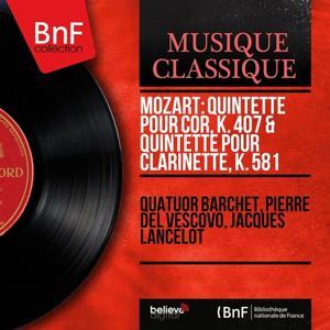 Mozart: Quintette pour cor, K. 407 & Quintette pour clarinette, K. 581 (Stereo Version)