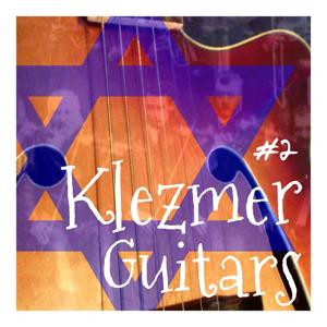 Klezmer Guitars, Vol. 2