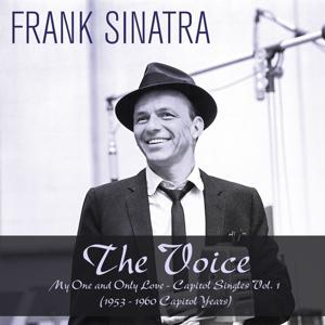The Voice: My One  and Only Love - Capitol Singles, Vol. 1 (1953 - 1960 Capitol Years)