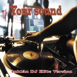 Your Sound (DJ Elite Version)
