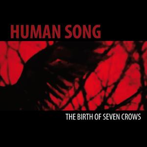 The Birth of Seven Crows