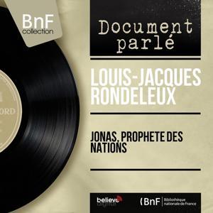 Jonas, prophète des nations (Mono Version)