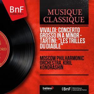 Vivaldi: Concerto Grosso in A Minor - Tartini: