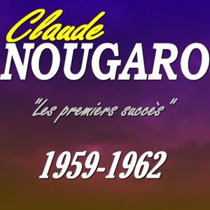 Les premiers succès de Nougaro (1959-1962)