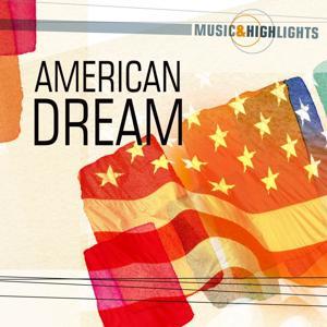 Music & Highlights: American Dream