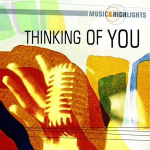 Music & Highlights: Thinking of You