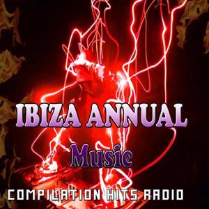 Ibiza Annual Music (Compilation Hits Radio)