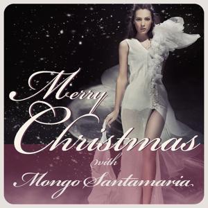 Merry Christmas With Mongo Santamaria