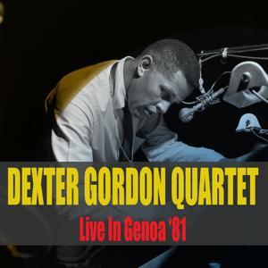 Dexter Gordon Quartet: Live in Genoa '81
