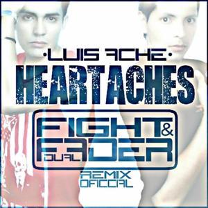 Heartaches (Fight & Fader Remix)
