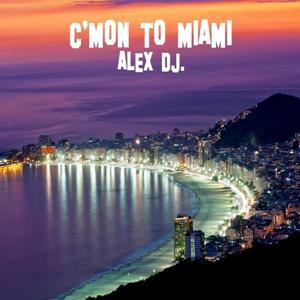 C'mon to Miami