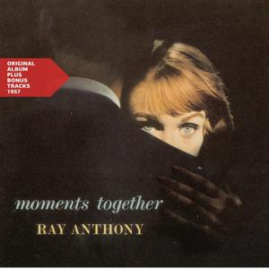 Moments Together (Original Album Plus Bonus Tracks 1957)