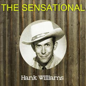 The Sensational Hank Williams