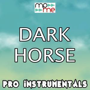 Dark Horse (Karaoke Version) [Originally Performed By Katy Perry]