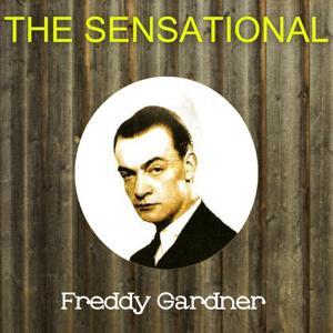 The Sensational Freddy Gardner