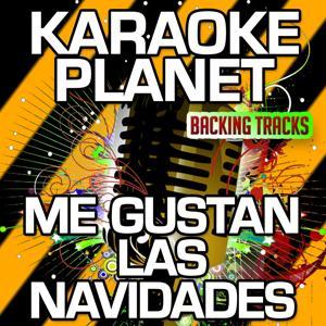 Me Gustan las Navidades (Karaoke Version) (Originally Performed By Gilberto Santa Rosa)