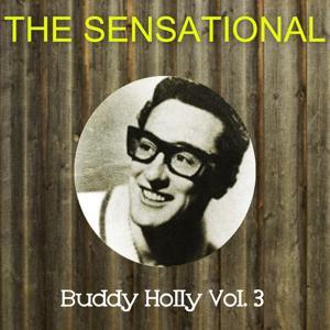 The Sensational Buddy Holly Vol 03
