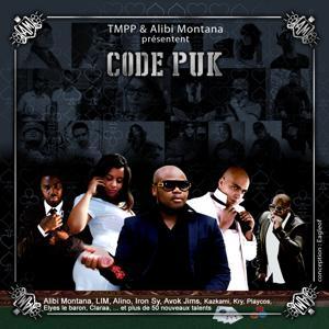 Code PUK (Tmpp & Alibi Montana Présentent)