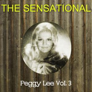 The Sensational Peggy Lee Vol 03