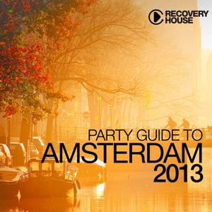Party Guide to Amsterdam 2013