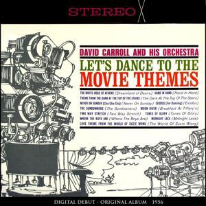 Let's Dance to the Movie Themes (Original Album 1956)
