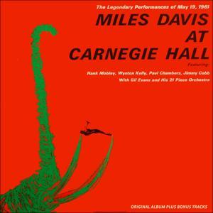 Miles Davis At Carnegie Hall (Original Album Plus Bonus Tracks 1961)