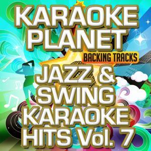 Jazz & Swing Karaoke Hits, Vol. 7 (Karaoke Version)