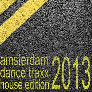 Amsterdam Dance Traxx, House Edition (Club Electronics)