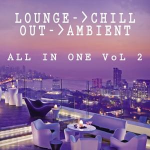 Lounge Chill Out Ambient All in One, Vol. 2