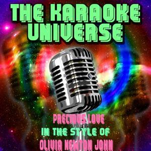 Precious Love (Karaoke Version) [In the Style of Olivia Newton John]